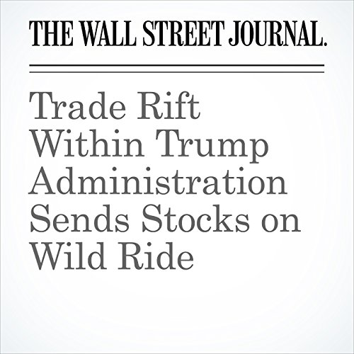 Trade Rift Within Trump Administration Sends Stocks on Wild Ride copertina