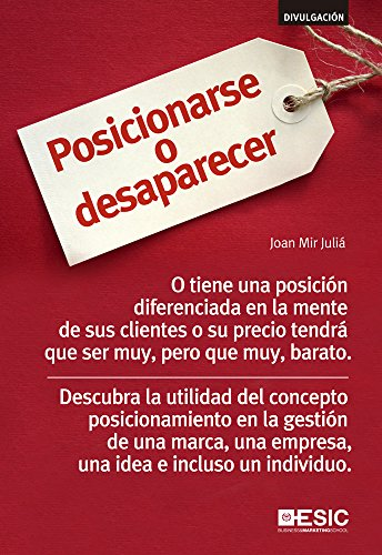 Posicionarse o desaparecer (Divulgación) eBook: Mir Juliá, Joan: Amazon.es: Tienda Kindle