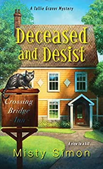Deceased and Desist (A Tallie Graver Mystery Book 3) by [Misty Simon]