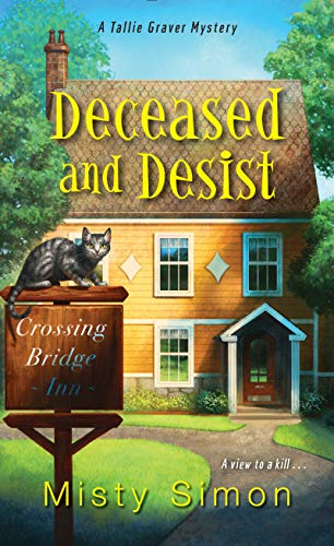Deceased and Desist (A Tallie Graver Mystery Book 3)