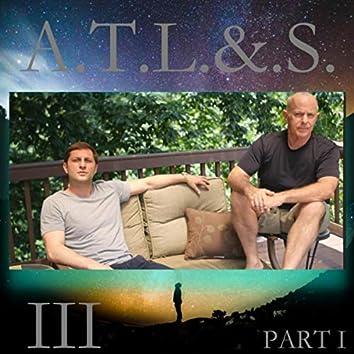 ATL&S III, Pt. I