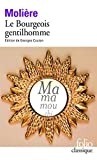 Le Bourgeois Gentilhomme by Moliere (2013-01-10) - Gallimard (2013-01-10) - 10/01/2013