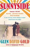 Sunnyside by Glen David Gold(2010-04-01)