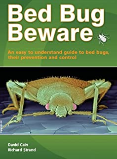 Bed Bug Beware - an easy to understand guide to bedbugs, their prevention and control