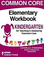 Common Core Elementary Workbook Kindergarten Grade 1514323990 Book Cover