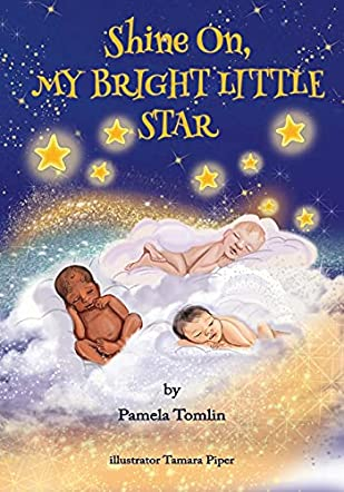 Shine On, My Bright Little Star