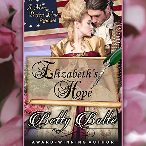 Elizabeth's Hope Audiobook By Betty Bolté cover art