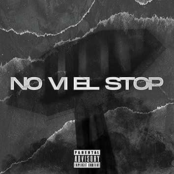 No Vi El Stop