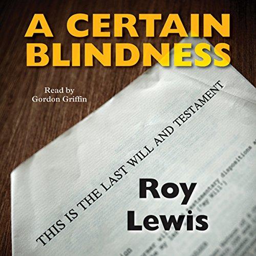A Certain Blindness: Eric Ward, Book 1