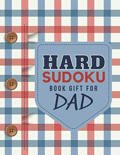 Hard Sudoku Book Gift For Dad: Red Blue Tan Plaid Theme / 100 Hard Level Puzzles / 9x9 Grids / Large Print / With Solutions / Present for Puzzle Lover ... Men - Father's Day - Christmas - Birthday