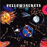 Dreamland by YELLOWJACKETS (1995-08-08)