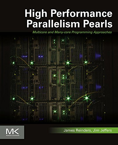 High Performance Parallelism Pearls Volume One: Multicore and Many-core Programming Approaches (English Edition)