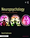 Neuropsychology: From Theory to Practice