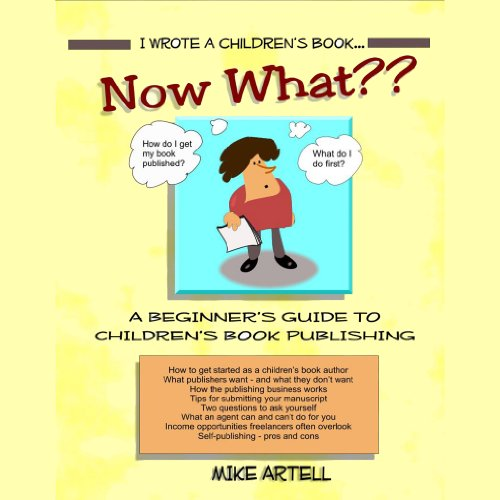 I Wrote a Children's Book... Now What? audiobook cover art