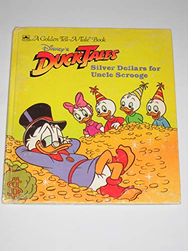 Silver dollars for Uncle Scrooge (Disney's duck tales)