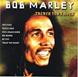 Trenchtown Rock von Bob Marley & The Wailers