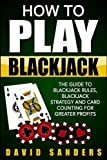 Best Blackjack Books - How To Play Blackjack: The Guide to Blackjack Review
