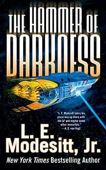 The Hammer of Darkness (Tor Science Fiction) by [L. E. Modesitt Jr.]