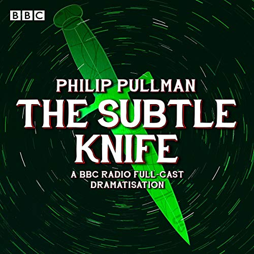 The Subtle Knife (Dramatized) cover art