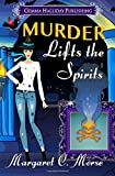 Murder Lifts the Spirits (Petra Paranormal Mysteries) (Volume 2)