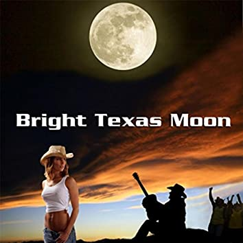 Bright Texas Moon