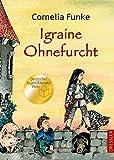 Igraine Ohnefurcht - Cornelia Funke