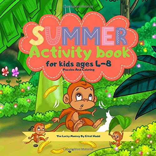 Summer Activity Book for Kids Ages 4-8 Puzzles and coloring The Lucky Monkey By Efrat Haddi: A Fun Workbook for Coloring, Mazes, Sudoku and More! Best Holiday and Birthday Gift Idea
