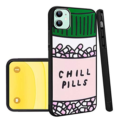 Chill Pills iPhone 11 Phone Case Black TPU Protective case Shockproof Non-Slip Soft Designed Chill Pills case for iPhone 11