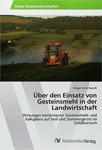 Brandt, H: Über den Einsatz von Gesteinsmehl in der Landwirt