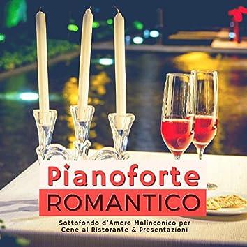 Pianoforte Romantico - Sottofondo d'Amore Malinconico per Cene al Ristorante & Presentazioni
