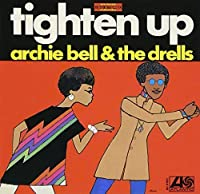 Tighten Up by ARCHIE & DRELLS BELL (2013-03-26)