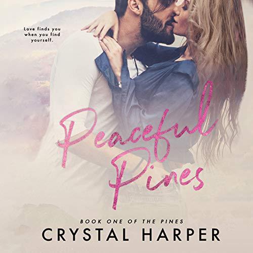 Peaceful Pines audiobook cover art