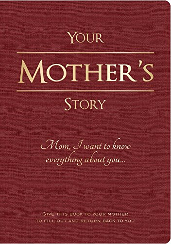 Piccadilly Your Mother's Story | Guided Family Journal | Inspirational Quotes & In-Depth Questions | 204 Pages, Model Number: 9781620091500