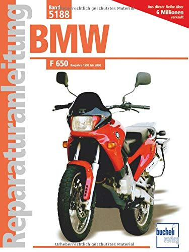 BMW F 650 Baujahre 1993 bis 2000 (Reparaturanleitungen)