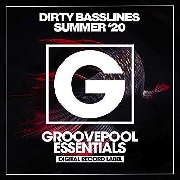Dirty Basslines (Summer '20)