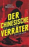 Image of Der chinesische Verräter: Thriller (suhrkamp taschenbuch)
