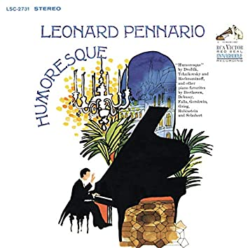 Pennario Plays Piano Music by Dvorak, Tchaikovsky, Rachmaninoff, Debussy, Gershwin and More (Remastered)