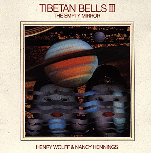 Tibetan Bells III: The Empty Mirror