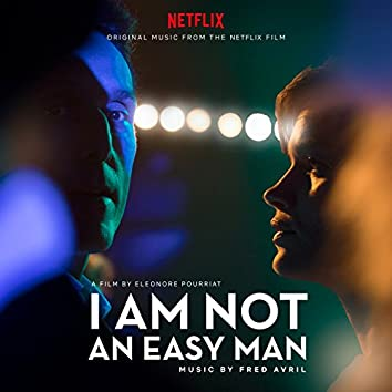 I Am Not an Easy Man (Original Motion Picture Soundtrack)