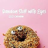 Random Stuff with Eyes 2021 Calendar: 8.5 x 8.5' | funny wall calendar gag gift