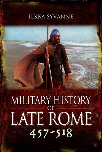Military History of Late Rome 457–518