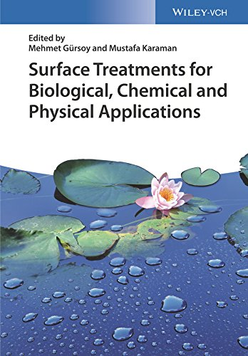 Surface Treatments for Biological, Chemical and Physical Applications (English Edition)