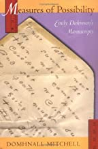 Measures of Possibility: Emily Dickinson's Manuscripts