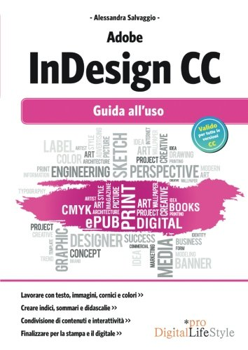 Adobe InDesign CC. Guida all'uso
