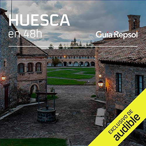 Huesca en 48 horas (Narración en Castellano) [Huesca in 48 Hours]  By  cover art