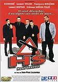 HS, Hors Service