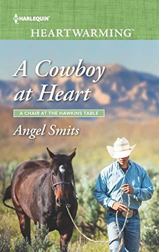 A Cowboy at Heart: A Clean Romance (A Chair at the Hawkins Table Book 7) (English Edition)