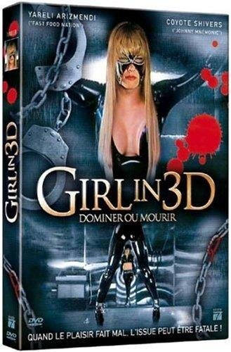 Girl in 3D - Dominer ou mourir [Francia] [DVD]