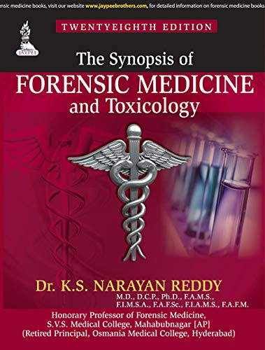 The Synopsis Of Forensic Medicine And Toxicology Kindle Edition By Reddy Narayan Professional Technical Kindle Ebooks Amazon Com