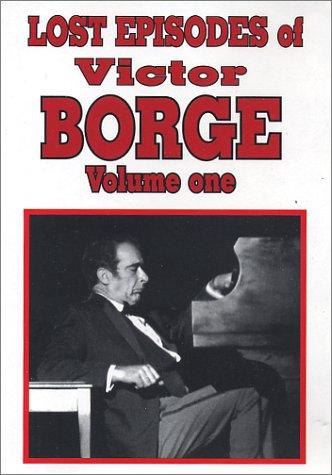 Lost Episodes of Victor Borge Volume 1